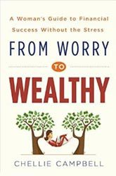 from-worry-to-wealthy